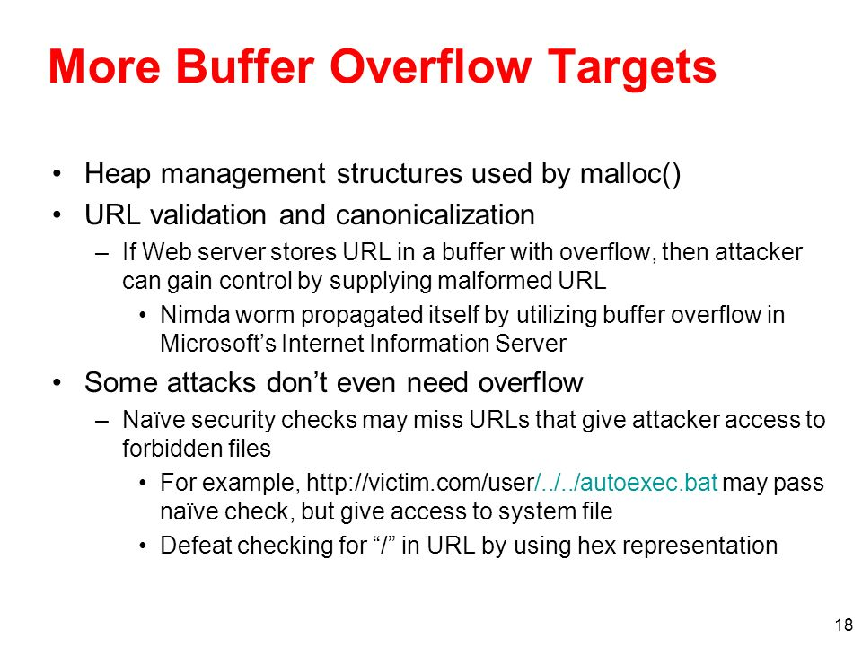 More Buffer Overflow Targets