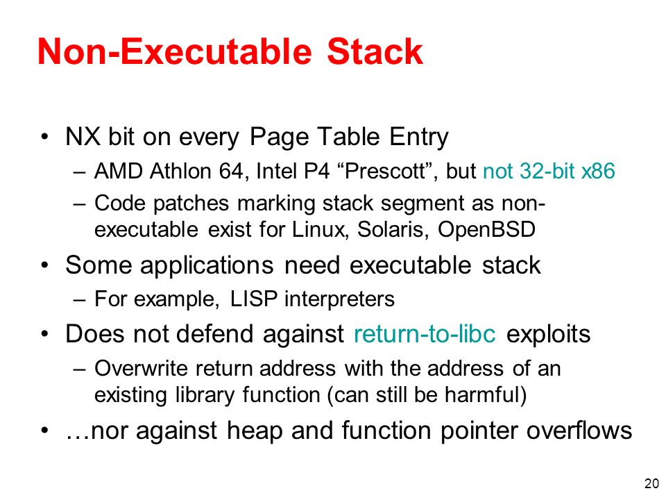 Non-Executable Stack NX bit on every Page Table Entry
