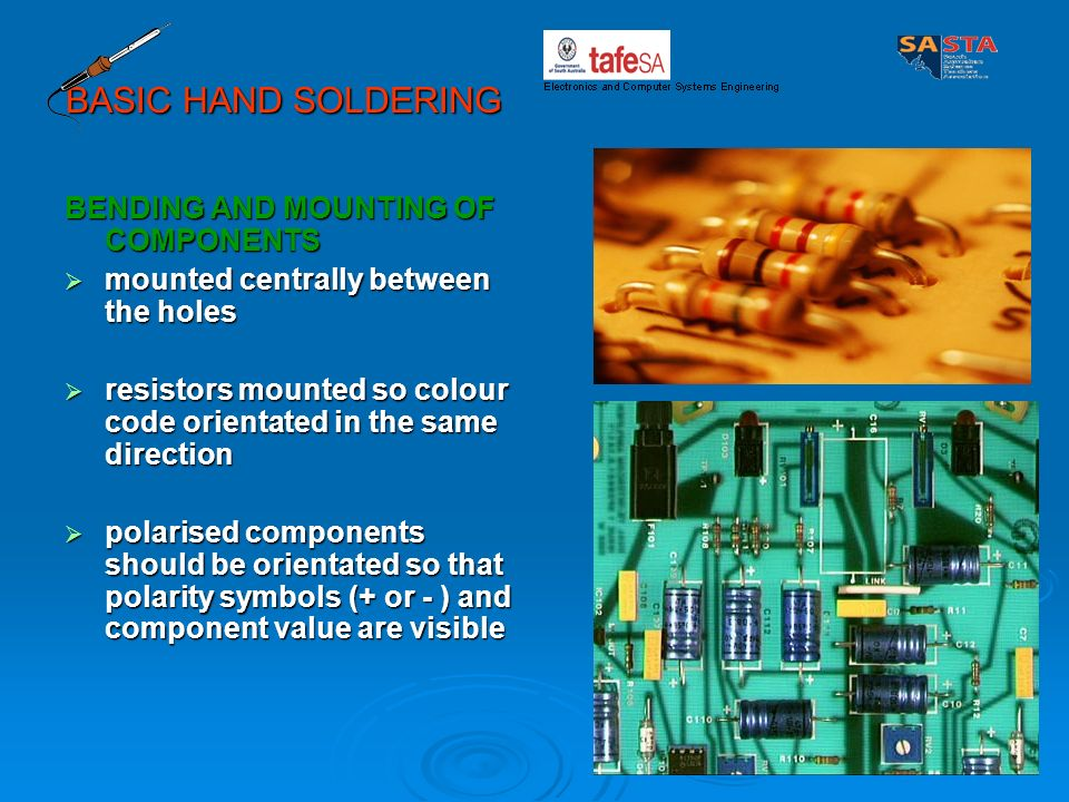 BASIC HAND SOLDERING BENDING AND MOUNTING OF COMPONENTS