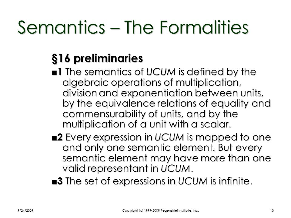 Semantics – The Formalities