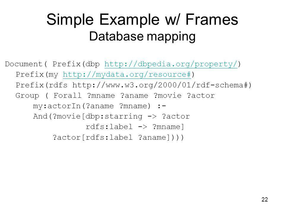 Simple Example w/ Frames Database mapping