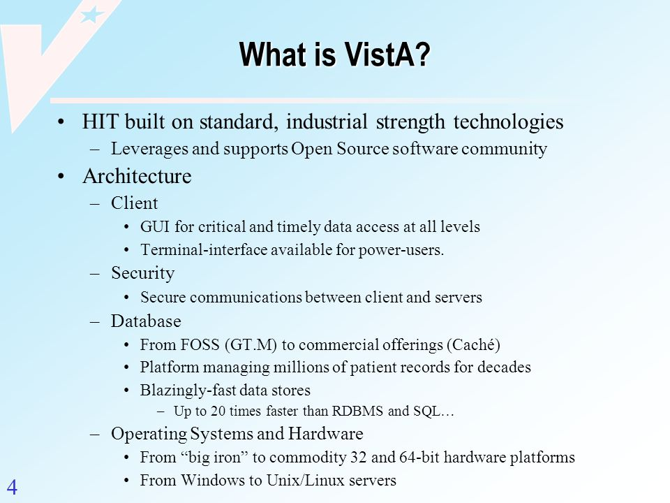 What is VistA HIT built on standard, industrial strength technologies