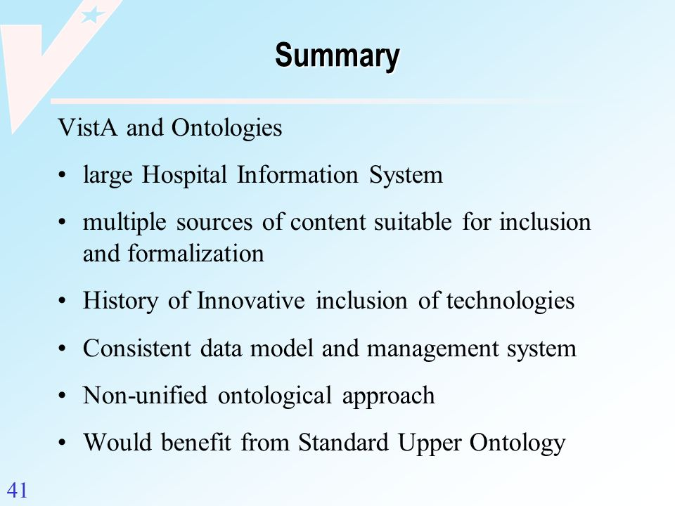 Summary VistA and Ontologies large Hospital Information System