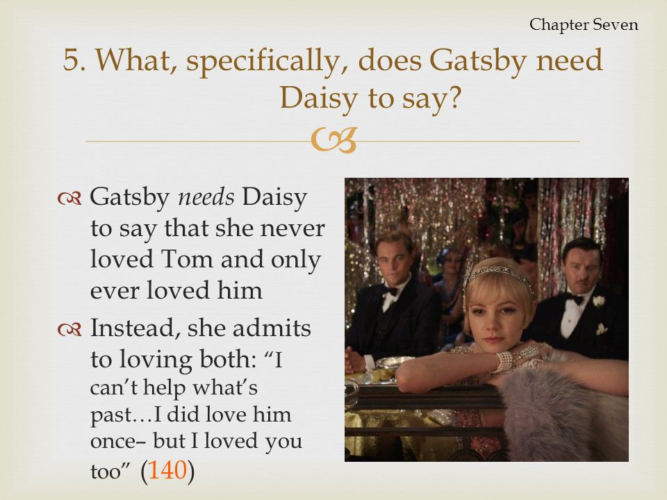 gatsby letter to daisy Directions: compose a letter that gatsby might have sent to daisy while he was fighting in world war one, or write a letter that daisy might have written to gatsby after her wedding to tom.