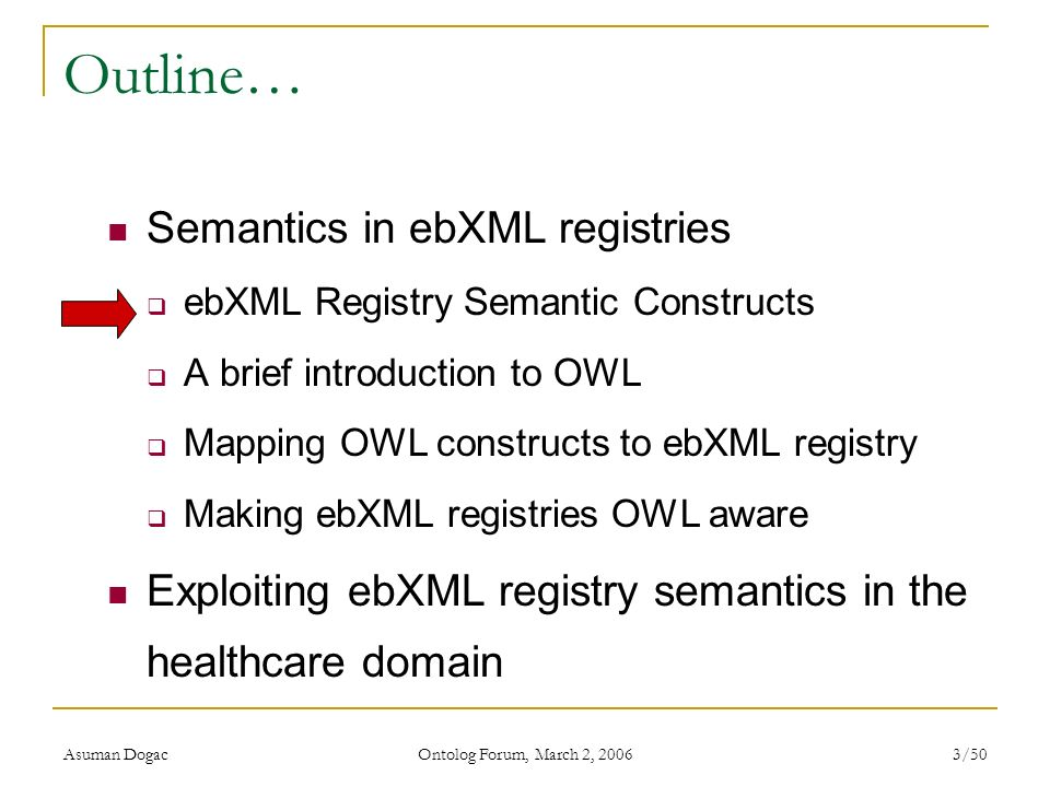 Outline… Semantics in ebXML registries