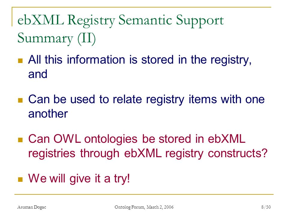 ebXML Registry Semantic Support Summary (II)
