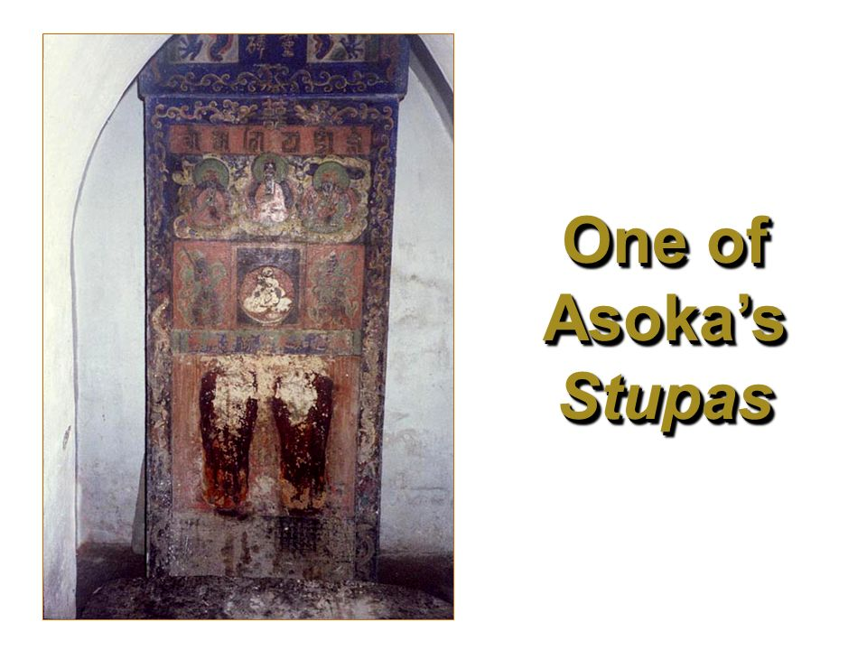 One of Asoka's Stupas