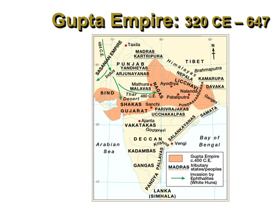 Gupta Empire: 320 CE – 647 CE