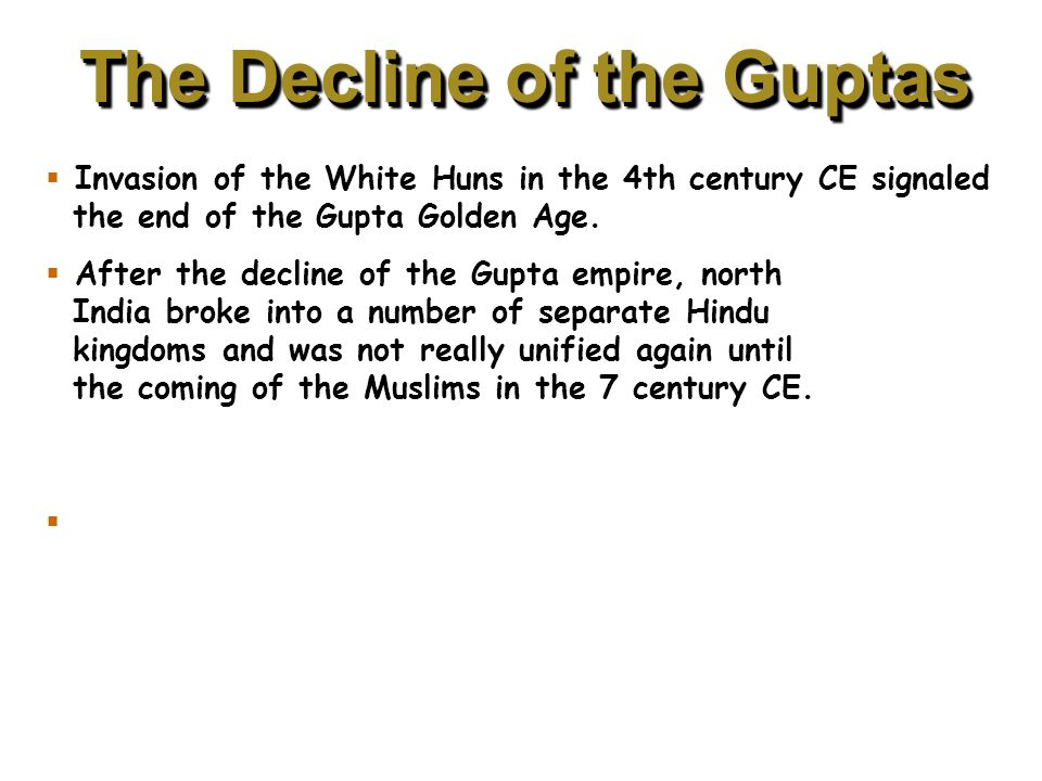 The Decline of the Guptas