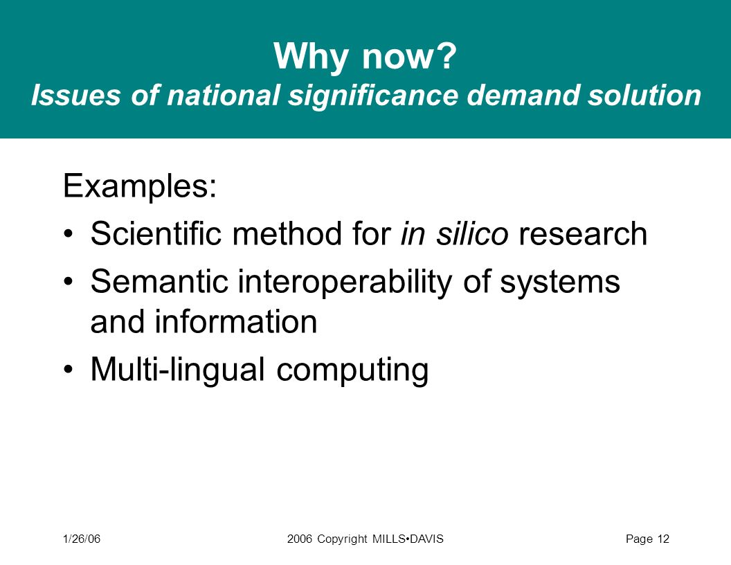 Why now Issues of national significance demand solution