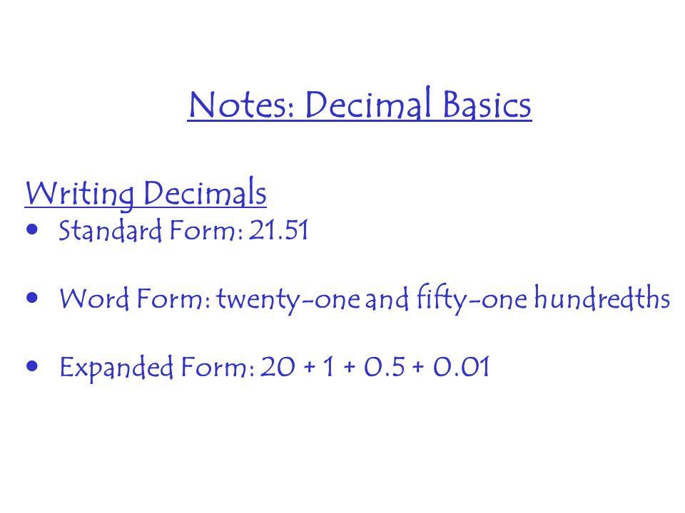 Notes Decimal Basics Writing Decimals Standard Form Ppt Download