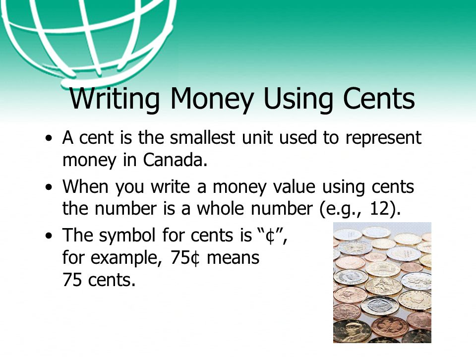 2 Writing Money Using Cents