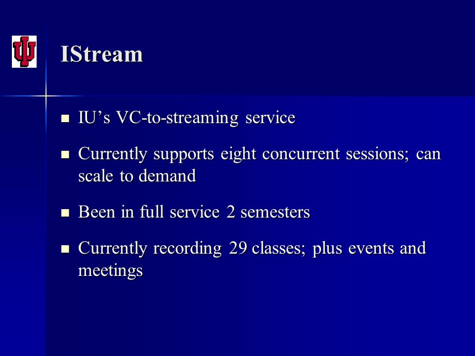 IStream IU's VC-to-streaming service