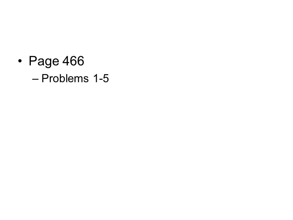Page 466 Problems 1-5