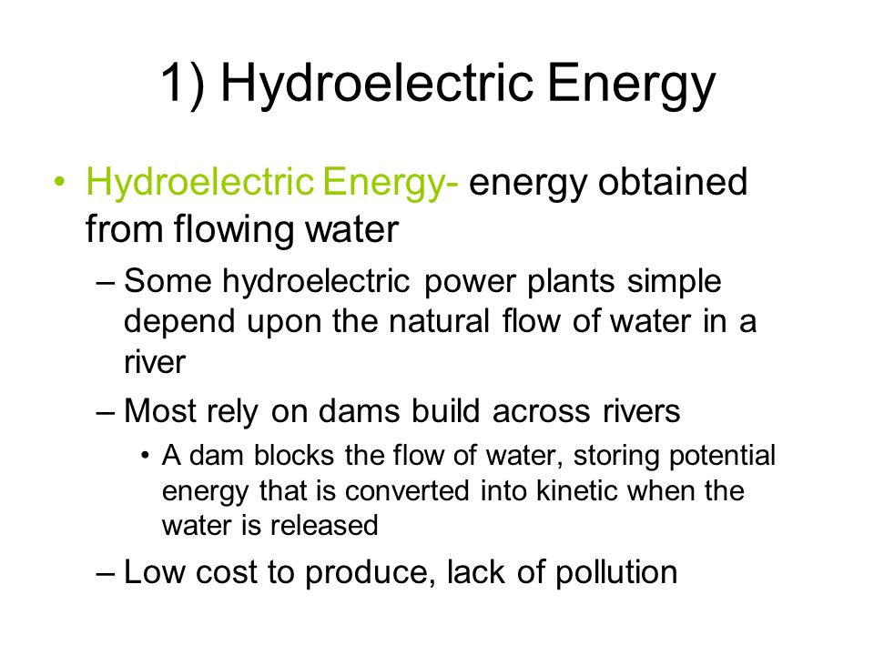 1) Hydroelectric Energy