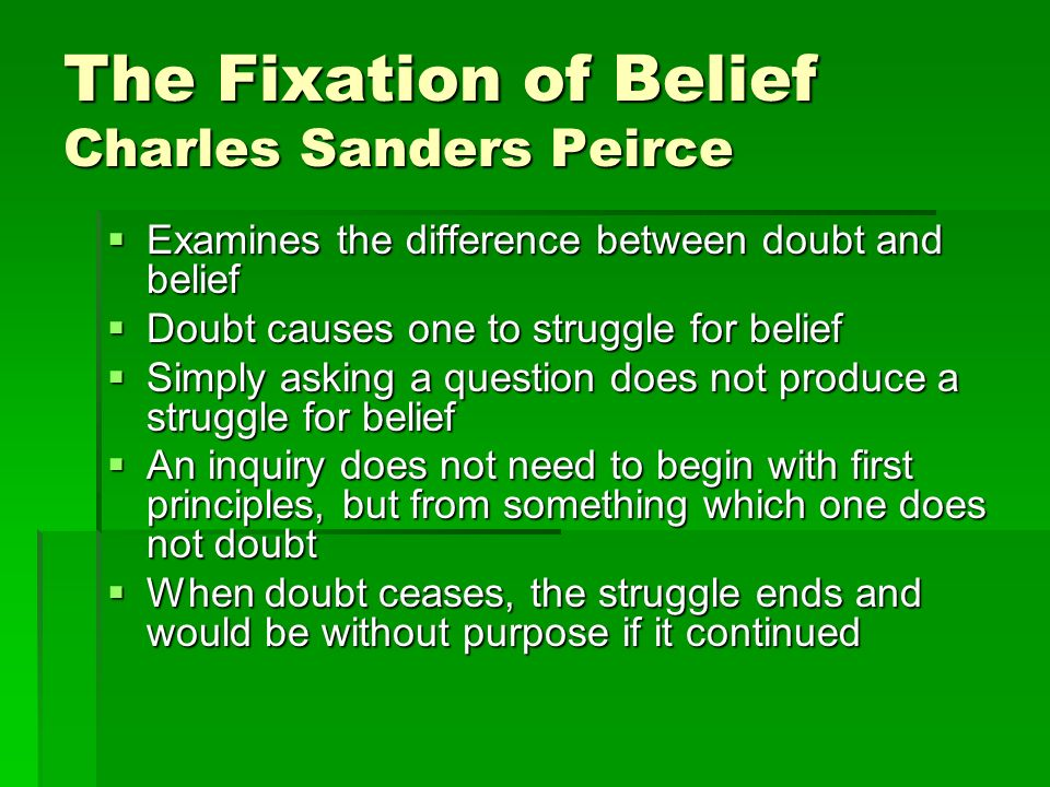 the fixation of belief summary