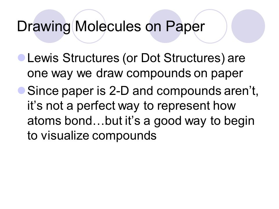 Section 52 Drawing Molecules Ppt Video Online Download