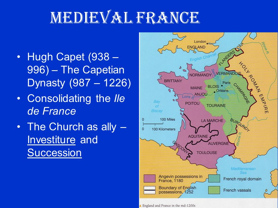 Map France 987.The Rise Of The Medieval Monarch Ppt Video Online Download