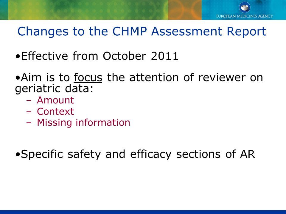 Changes to the CHMP Assessment Report