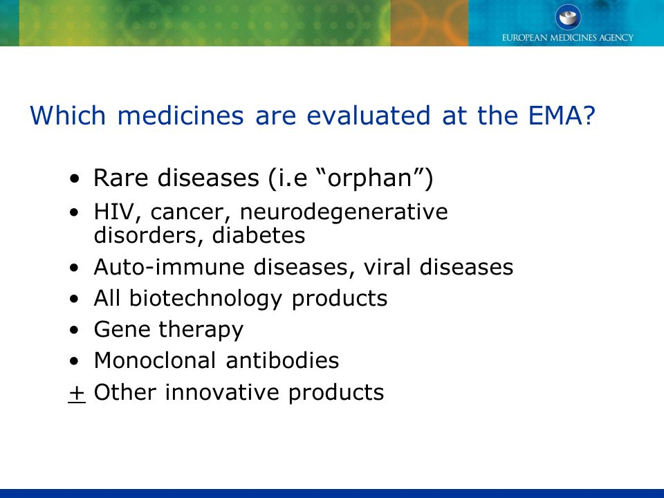 Which medicines are evaluated at the EMA