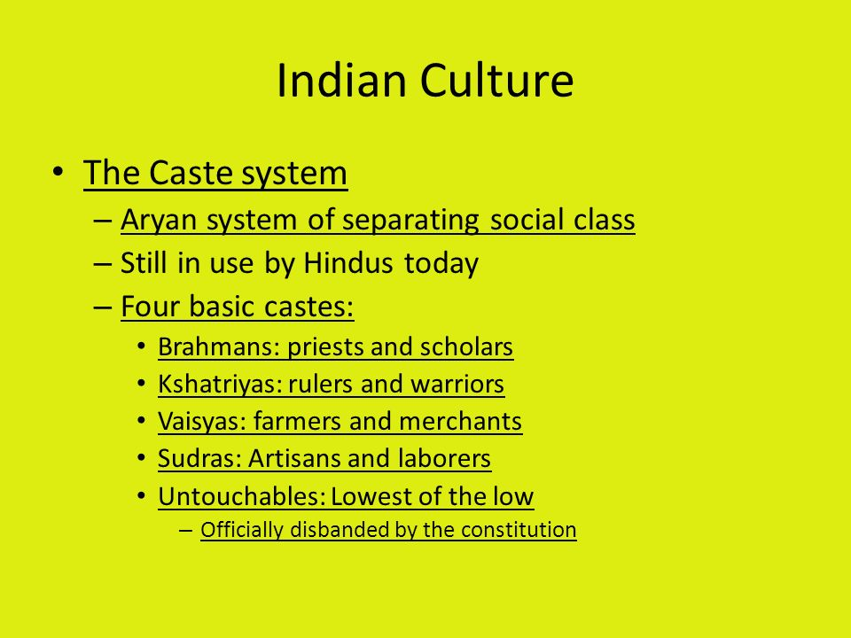 Indian Culture The Caste system