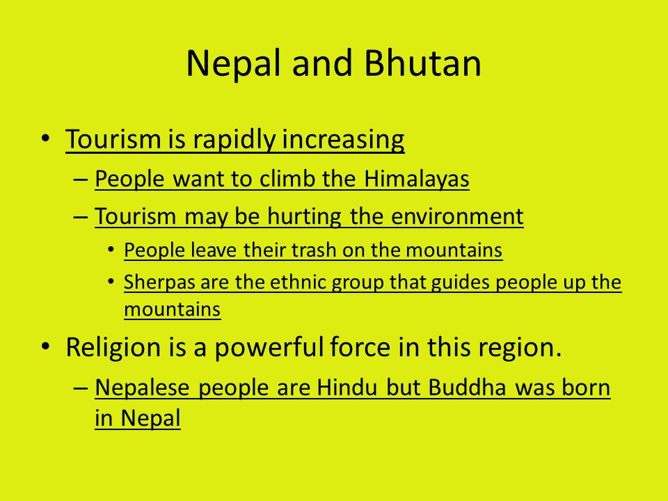 Nepal and Bhutan Tourism is rapidly increasing