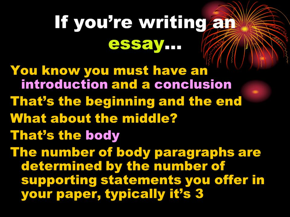 If you're writing an essay…