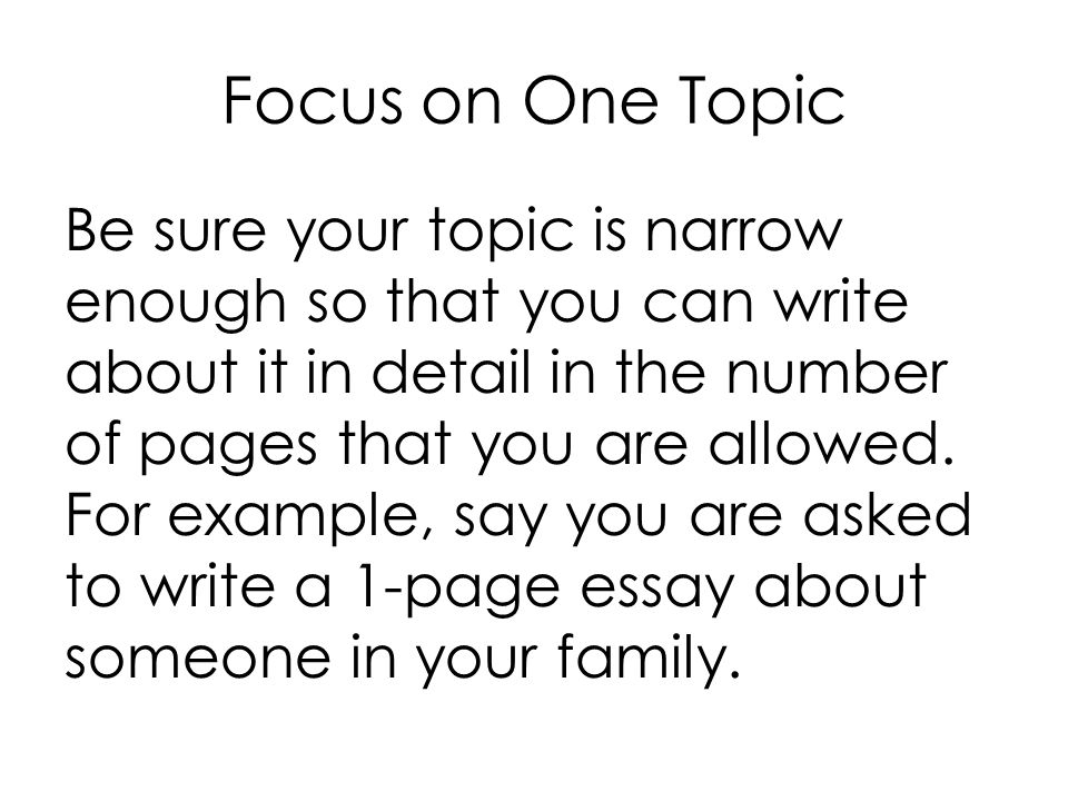 Focus on One Topic