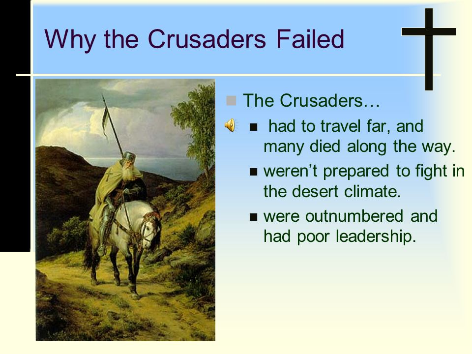 Why the Crusaders Failed