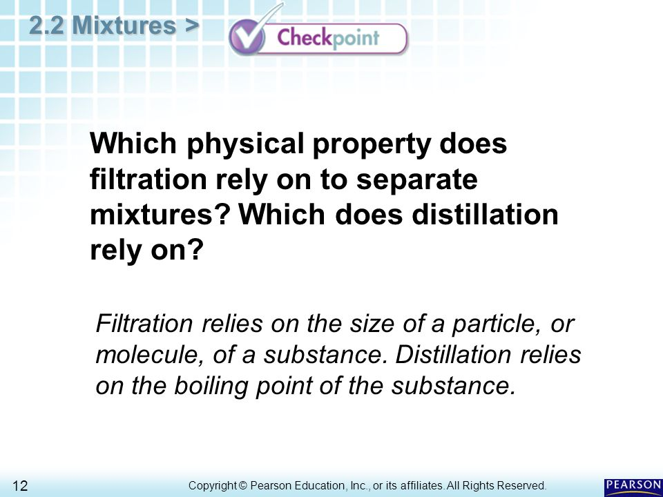 Which physical property does filtration rely on to separate mixtures