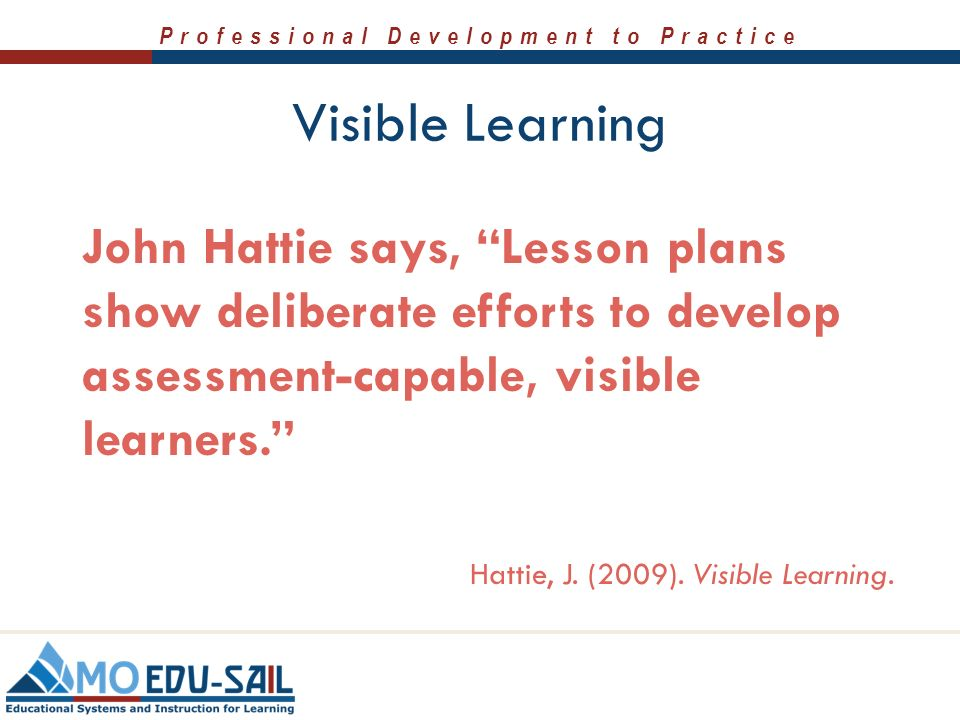 Trainer Notes In His Book Visible Learning John Hattie Discusses