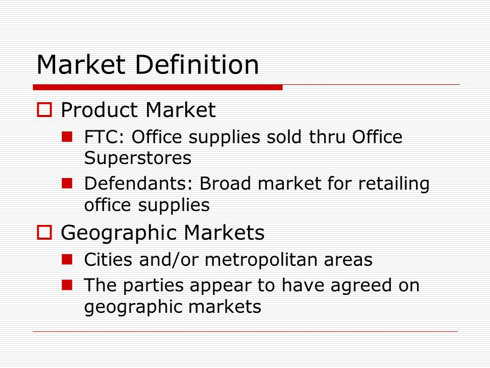 Market Definition Product Geographic Markets