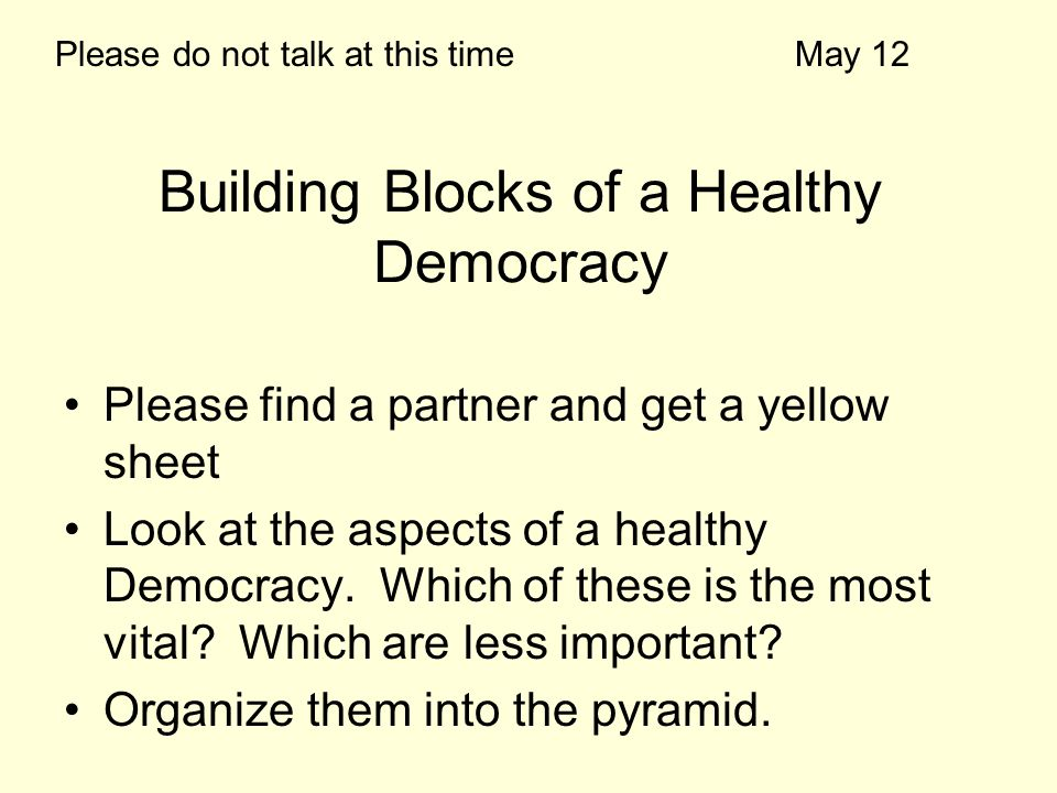 Building Blocks of a Healthy Democracy