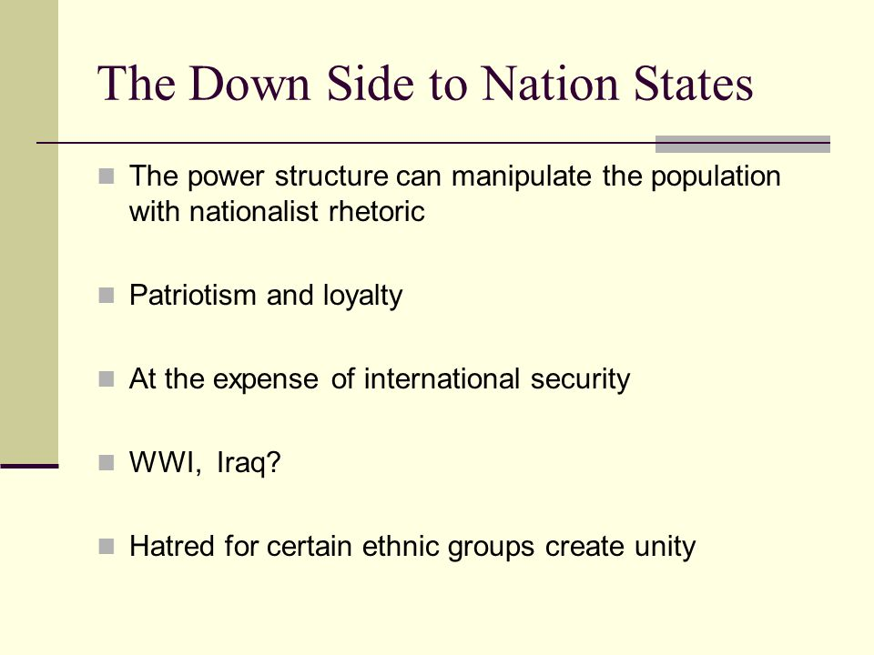 The Down Side to Nation States