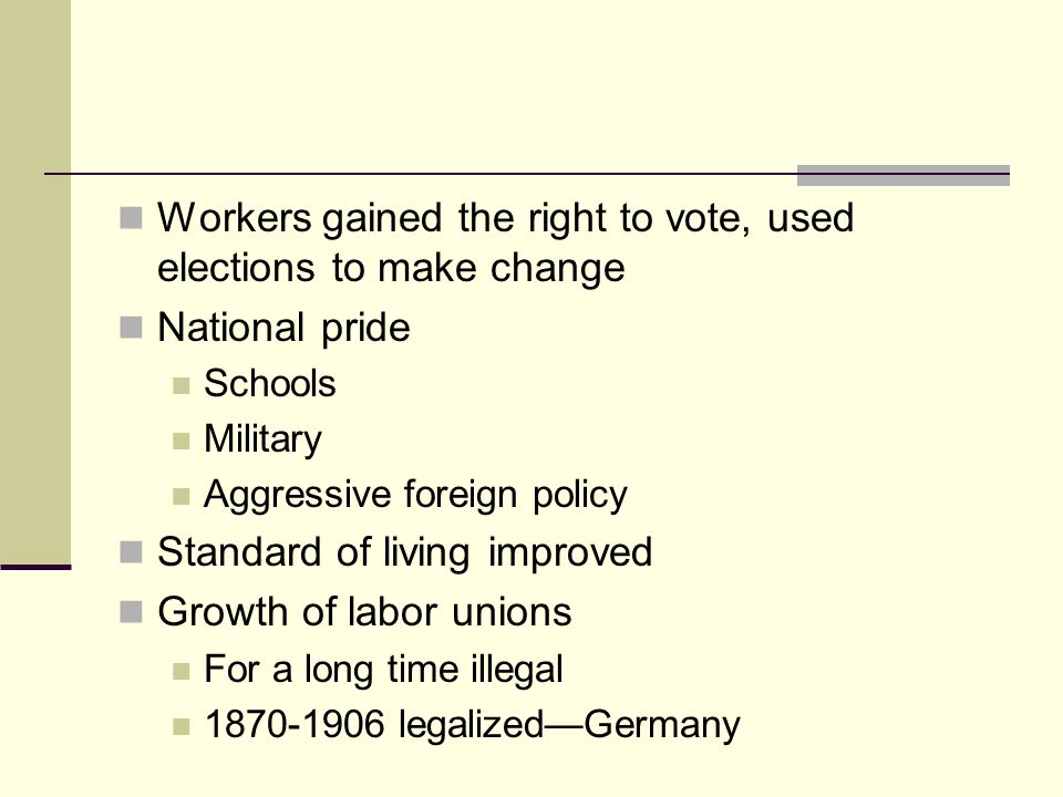 Workers gained the right to vote, used elections to make change