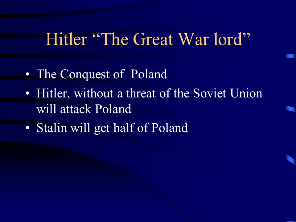 Hitler The Great War lord