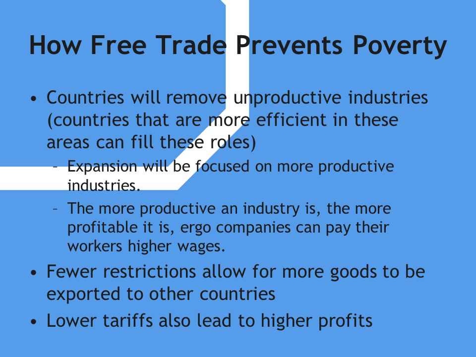 How Free Trade Prevents Poverty