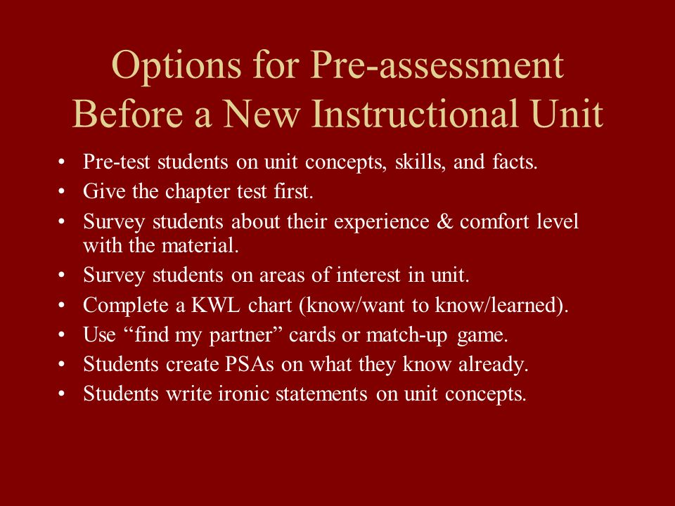 Options for Pre-assessment Before a New Instructional Unit