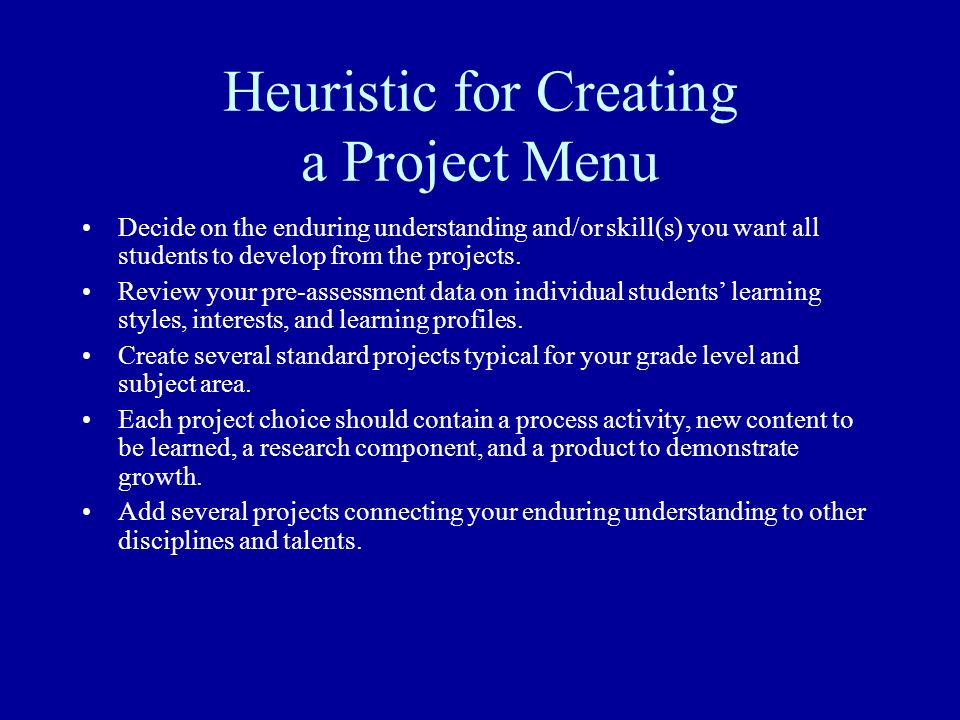 Heuristic for Creating a Project Menu