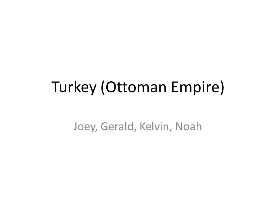 Turkey (Ottoman Empire)