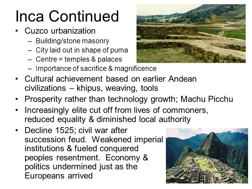 Inca Continued Cuzco urbanization