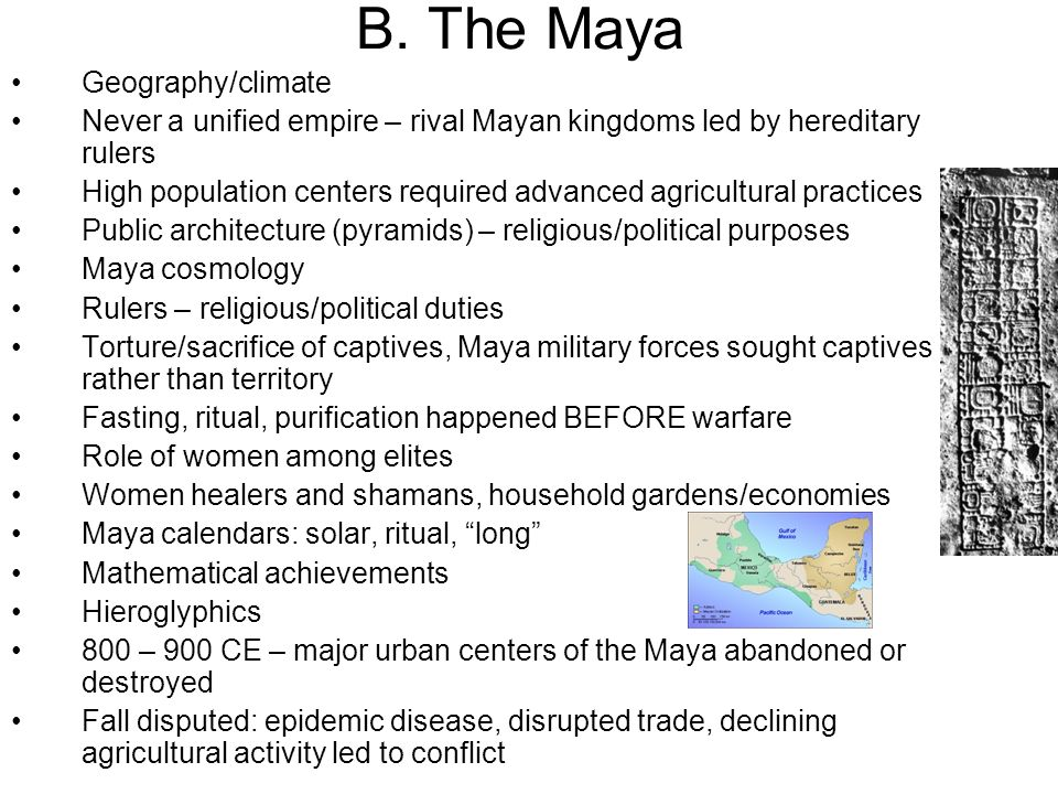 B. The Maya Geography/climate
