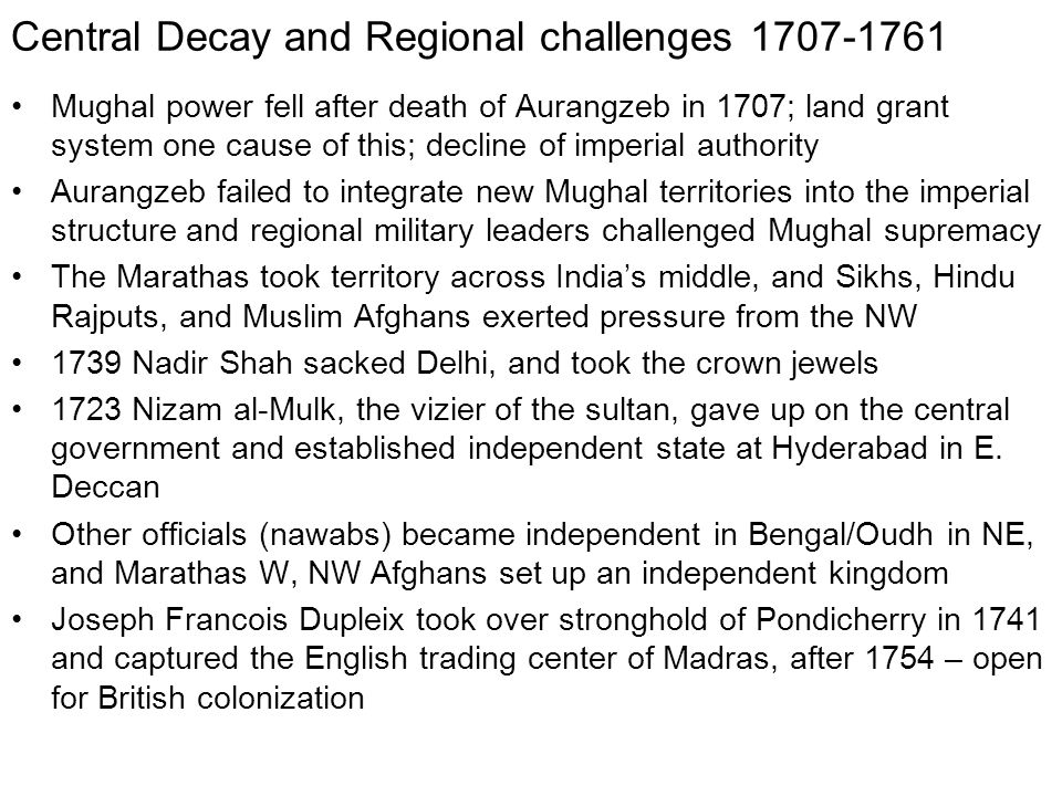 Central Decay and Regional challenges 1707-1761