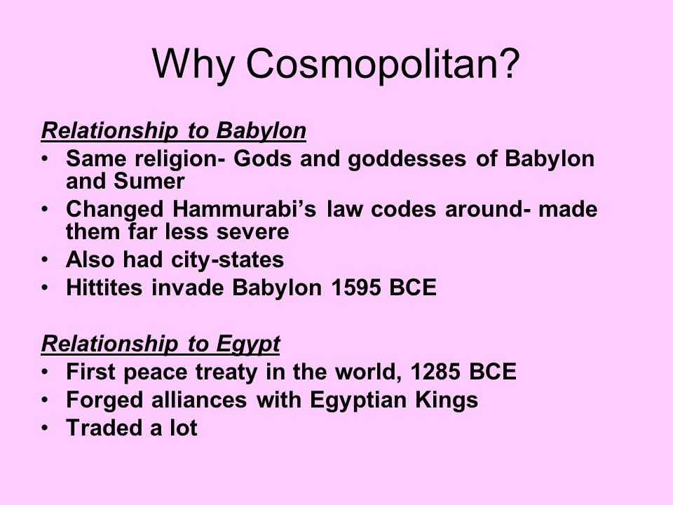Why Cosmopolitan Relationship to Babylon