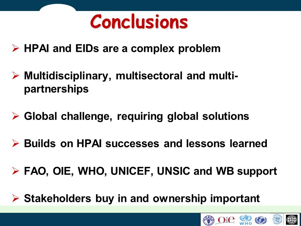 Conclusions HPAI and EIDs are a complex problem