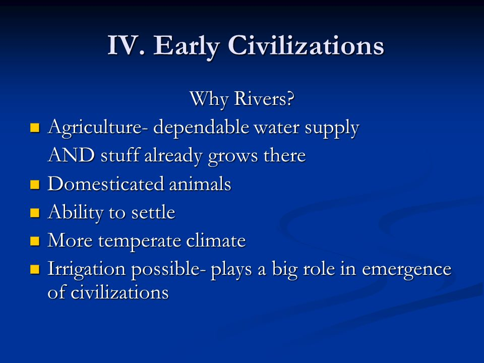 IV. Early Civilizations