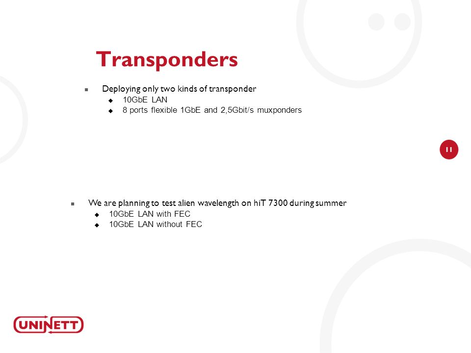 Transponders Deploying only two kinds of transponder
