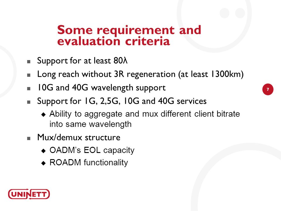 Some requirement and evaluation criteria