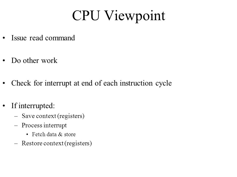 CPU Viewpoint Issue read command Do other work