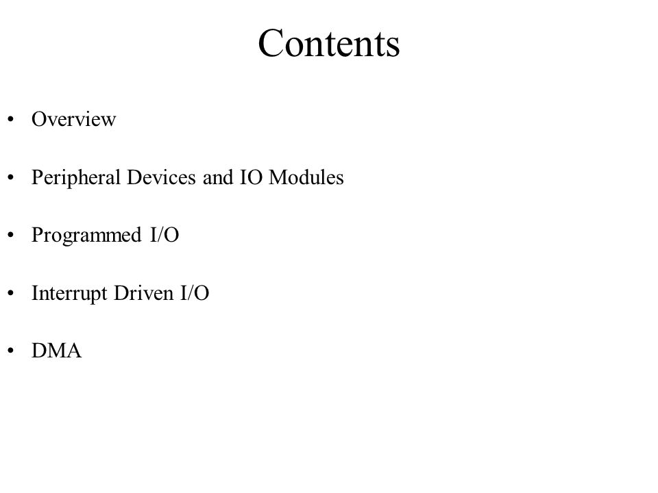 Contents Overview Peripheral Devices and IO Modules Programmed I/O